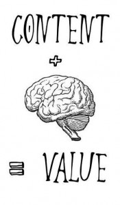 Content + brain = value